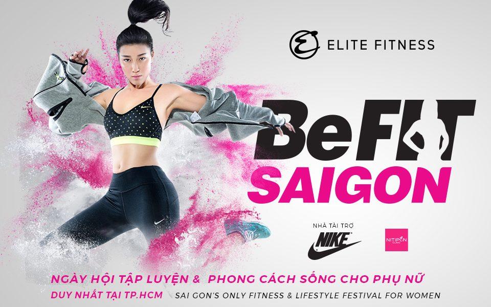 BeFit Saigon - Ngày hội tập luyện và phong cách sống dành riêng cho phụ nữ