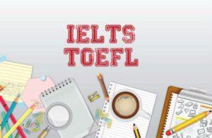 Chứng chỉ IELTS hay TOEFL khi đi du học Mỹ